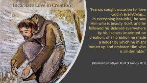 Incarnate Love in creation